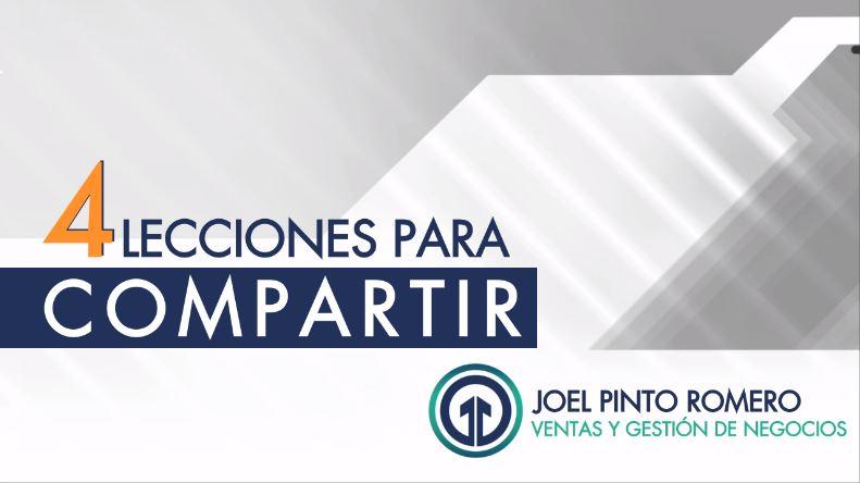 4 Lecciones Aprendidas Durante el Confinamiento - Joel Pinto Romero
